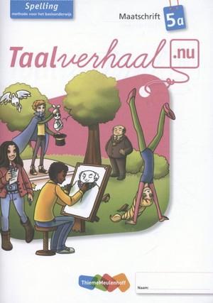 Taalverhaal.nu - Spelling Maatschrift 5a