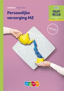 Persoonlijke verzorging MZ niveau 3/4 Werkboek herzien