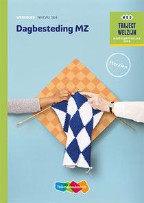 Dagbesteding MZ niveau 3/4 Werkboek herzien