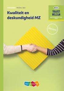 Kwaliteit en deskundigheid MZ niveau 3/4 - Werkboek