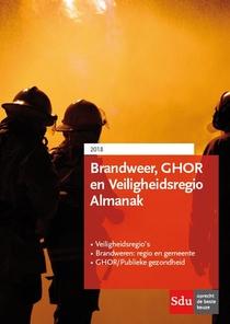 Brandweer-, GHOR- en veiligheidsregio almanak 2018