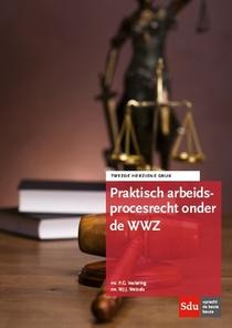 Praktisch arbeidsprocesrecht onder de WWZ
