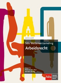 Sdu Wettenverzameling Arbeidsrecht. Editie 2018