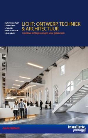 Licht: Ontwerp, techniek en architectuur