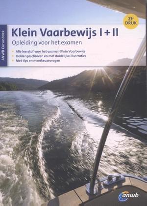 Klein Vaarbewijs I + II cursusboek - Studieboek voor het examen