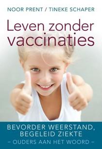 Leven zonder vaccinaties