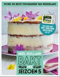 Heel Holland bakt mee - Seizoen 5