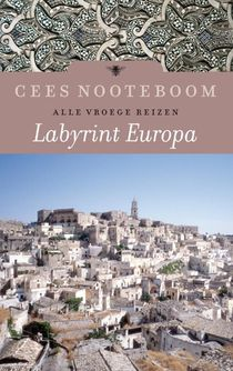 Labyrint Europa - Alle vroege reizen