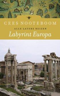 Labyrint Europa - Alle latere reizen