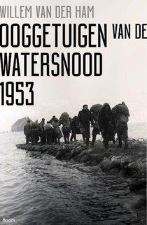 Ooggetuigen van de watersnood 1953