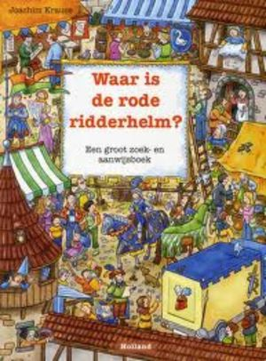 Waar is de rode ridderhelm?