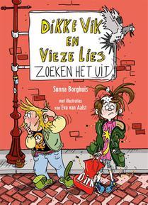 Dikke Vik en Vieze Lies zoeken het uit