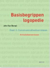 Basisbegrippen logopedie - 2 Communicatiestoornissen. Articulatiestoornissen