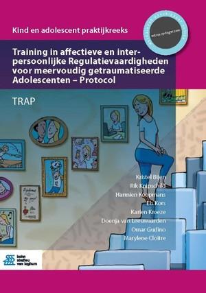 Training in affectieve en interpersoonlijke Regulatievaardigheden voor meervoudig getraumatiseerde Adolescenten - Protocol