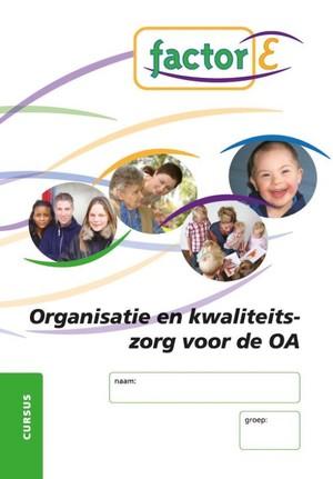Organisatie en kwaliteitszorg voor de OA - Cursus