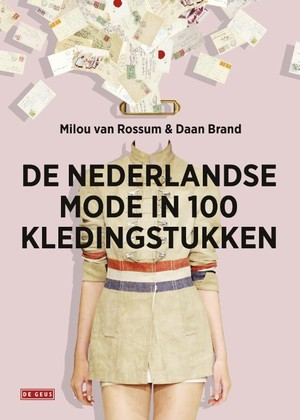 De nederlandse mode in 100 kledingstukken