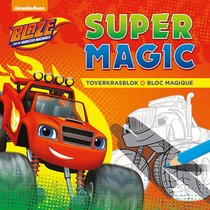 Blaze and The Monster Machines Super Magic toverkrasblok / Blaze and The Monster Machines Super Magic Bloc Magique