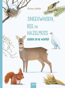 Sneeuwhoen, ree en hazelmuis. Dieren in de winter