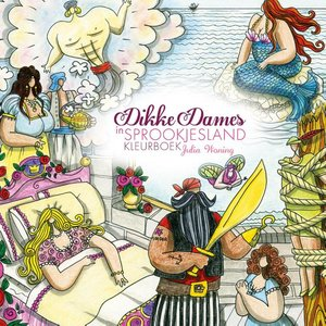 Dikke Dames in sprookjesland kleurboek