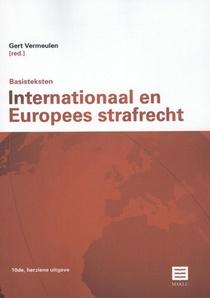 Basisteksten Internationaal en Europees Strafrecht