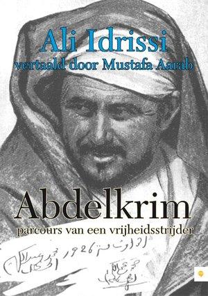 Abdelkrim, parcours van een vrijheidsstrijder