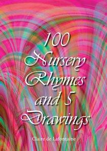 100 Nursery Rhymes and 5 Drawings