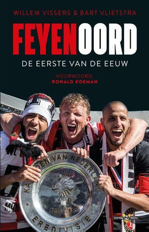 Feyenoord - De eerste van de eeuw