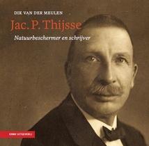 Jac. P. Thijsse - natuurbeschermer en schrijver - 1
