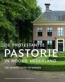 De protestantse pastorie in Noord-Nederland