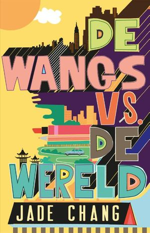 De Wangs vs. de wereld