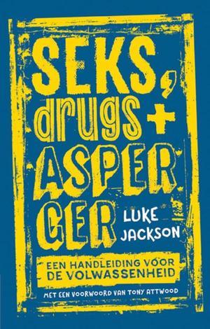 Seks, drugs en Asperger