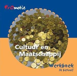 Cultuur en maatschappij; Ik betaal! - Werkboek