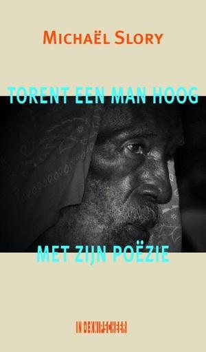 Torent een man hoog met zijn poëzie