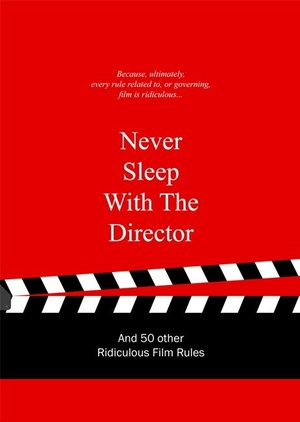 Never sleep with the director