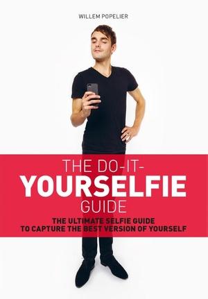 Do-it-yourselfie guide