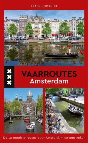 Vaarroutes Amsterdam
