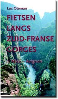 Fietsen Langs Zuidfranse Gorges: Nice - Avignon