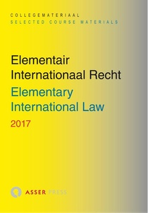 Elementair Internationaal Recht 2017/ Elementary International Law 2017 - 2017