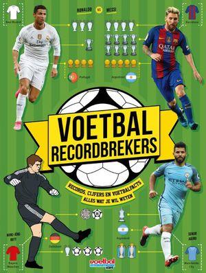 Voetbal Recordbrekers