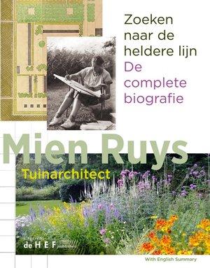 Mien Ruys De complete biografie