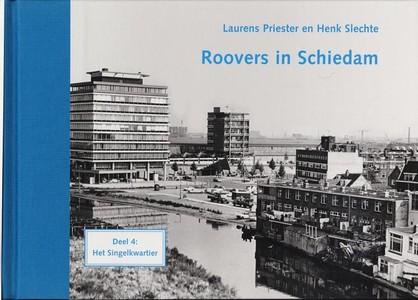 Roovers In Schiedam Deel 4 Het Singelkwartier