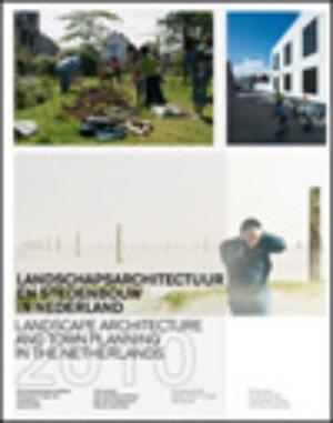 Landschapsarchitectuur en stedenbouw in Nederland ned-eng - 2009/2010