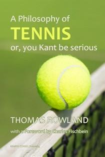 Philosophy Of Tennis