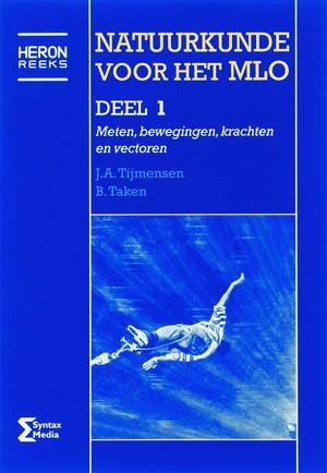 Natuurkunde voor het MLO - 1 Meten, bewegingen, krachten en vectoren