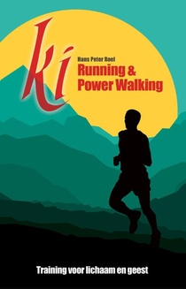 Ki running & Power walking