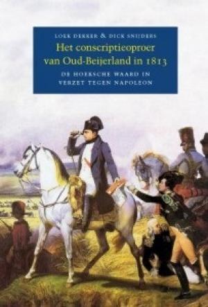 Het conscriptieoproer van Oud-Beijerland in 1813