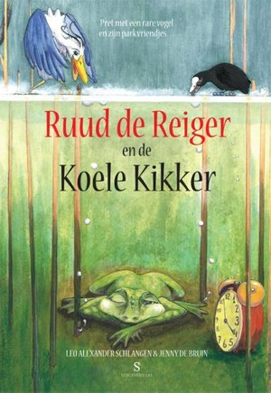 Ruud de Reiger en de Koele Kikker - 1