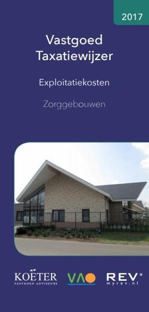 Vastgoed Taxatiewijzer - Exploitatiekosten Zorggebouwen - 2017