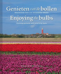 Genieten van de bollen; Enjoying the bulbs