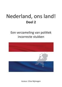Nederland, ons land!  - Deel 2